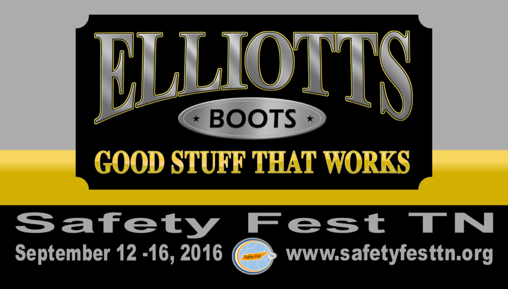Elliott's Boots is sponsoring Safety Fest TN and they will also exhibit at the Safety Expo! Safety Fest TN is a week of FREE training to promote safety and health at work, at home and in the community! It is a free event and open to everyone who registers!